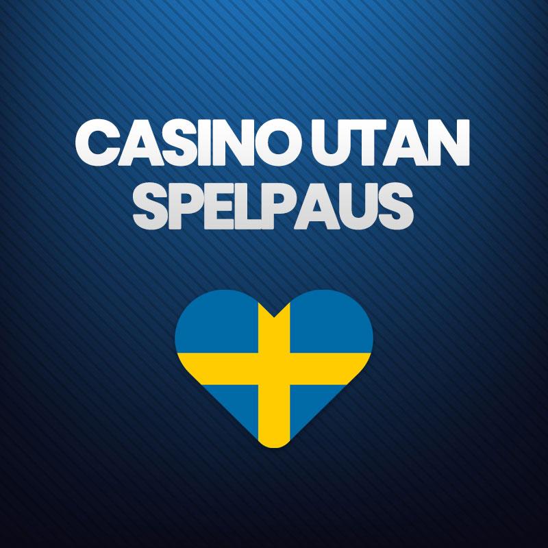 casinon utan spelpaus