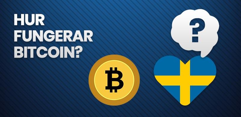 Hur fungerar Bitcoin